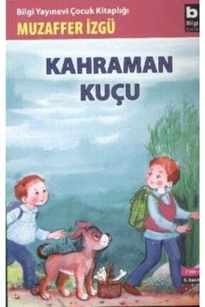 Bilgi Yayınevi Çocuk Kitapları Kahraman Kuçu 0