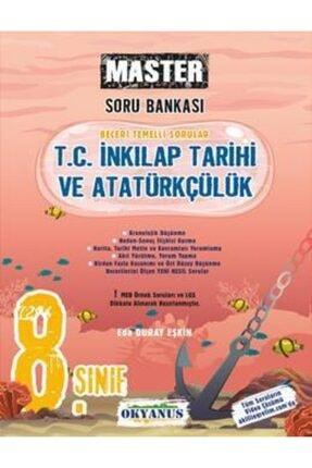 Okyanus Yayınları Okyanus 8. Sınıf Master T. C. Inkılap Tarihi Ve Atatürkçülük Soru Bankası 0