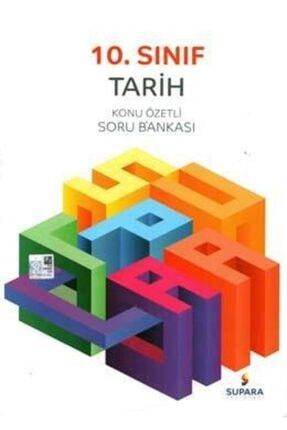 Supara Yayınları 10. Sınıf Tarih Konu Özetli Soru Bankası | Supara Komisyon | Supa 0