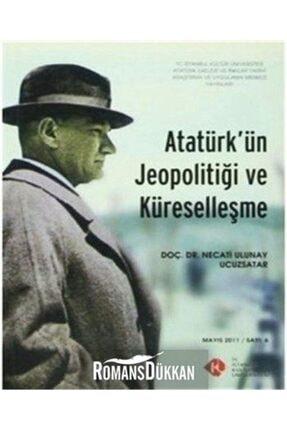 İstanbul Kültür Üniversitesi Atatürk'ün Jeopolitiği Ve Küreselleşme 0