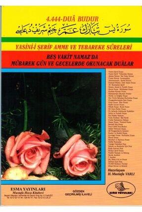 Esma Yayınları Yasin-i Şerif Amme Ve Tebareke Süreleri & Beş Vakit Namaz'da Mübarek Gün Okunacak Dualar 0