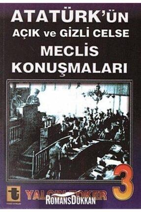Toker Yayınları Atatürk'ün Açık Ve Gizli Celse Meclis Konuşmaları 3 0