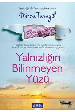 Libros Yayınları Mirza Tazegül | Yalnızlığın Bilinmeyen Yüzü 0