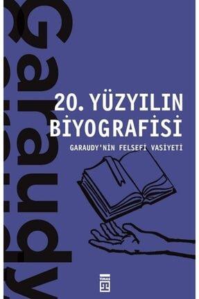Timaş Yayınları 20. Yüzyılın Biyografisi 0