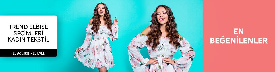 Trend Elbise Seçimleri - Kadın Tekstil