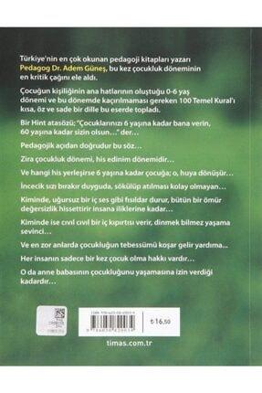 Timaş Yayınları 0-6 Yaş Dönemi Çocuk Eğitiminde 100 Temel Kural 1
