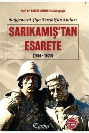 Tarihçi Kitabevi Tuğgeneral Ziya Yergök'ün Anıları - Sarıkamış'tan Esarete (1914-1920) 0