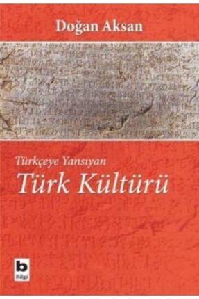 Bilgi Yayınevi Türkçeye Yansıyan Türk Kültürü 0