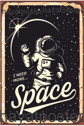 Hayat Poster I Need More Space Astronot Uzay Retro Vintage Ahşap Poster 0