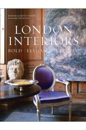 FLAMMARION London Interiors: Bold, Elegant, Refined Hardcover - Kitap 0