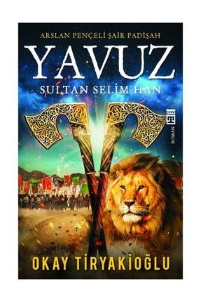 Timaş Yayınları YAVUZ-OKAY TİRYAKİOĞLU 0