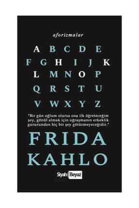 Siyah Beyaz Yayınları Aforizmalar / Frida Kahlo 0