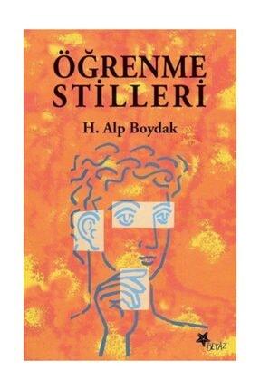 Beyaz Yayınları Öğrenme Stilleri - Alp Boydak 0