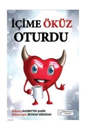 Alfa Psikoloji Yayınları İçime Öküz Oturdu Hayrettin Şahin,Reyhan Erdoğan, 0