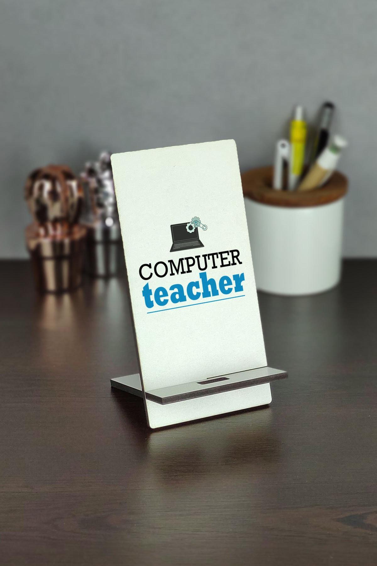 Computer Teacher Telefon Standı