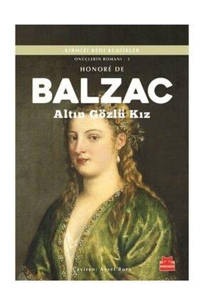 Kırmızı Kedi Yayınları Altın Gözlü Kız / Onüçlerin Romanı 3 - Honore de Balzac 0