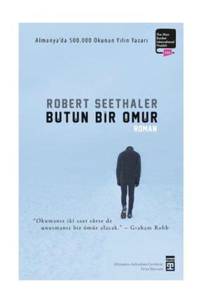 Timaş Yayınları Bütün Bir Ömür Robert Seethaler - Robert Seethaler 0