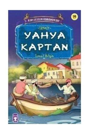 Timaş Yayınları Yahya Kaptan / Kurtuluşun Kahramanları -19 0