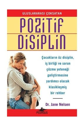Pegasus Yayınları Pozitif Disiplin 0