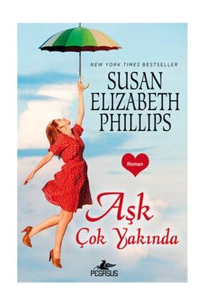 Pegasus Yayınları Aşk Çok Yakında - Susan Elizabeth Phillips 0