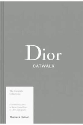 Thames & Hudson Dior Catwalk: The Complete Collections - Kitap 0