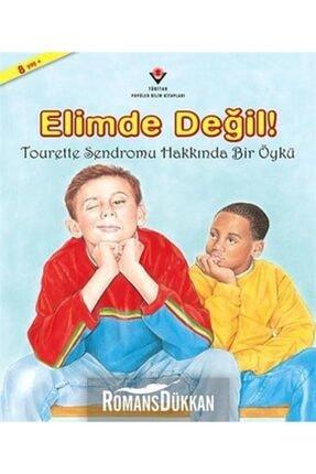 Tübitak Yayınları Elimde Değil! & Tourette Sendromu Hakkında Bir Öykü 0