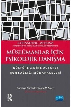 Nobel Akademik Yayıncılık Müslümanlar Için Psikolojik Danışma 0