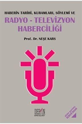 Derin Yayınları Radyo-televizyon Haberciliği 0