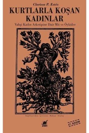 Ayrıntı Yayınları Kurtlarla Koşan Kadınlar / Vahşi Kadın Arketipine Dair Mit Ve Öyküler 0