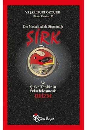 Yeni Boyut Yayınları Din Maskeli Allah Düşmanlığı Şirk 0