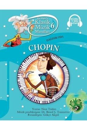 Doğan Egmont Yayıncılık Klasik Müzik Masalları 6 / Dağınık Oda Chopin (karton Kapak) 0