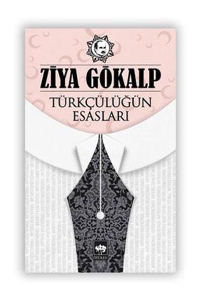 Ötüken Yayınları Türkçülüğün Esasları 0