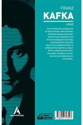 Aperatif Kitap Yayınları Ateşçi - Franz Kafka - 2