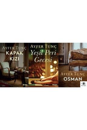 Can Yayınları Ayfer Tunç Kapak Kızı Üçlemesi 3 Kitap Set Yeşil Peri Gecesi Osman 0
