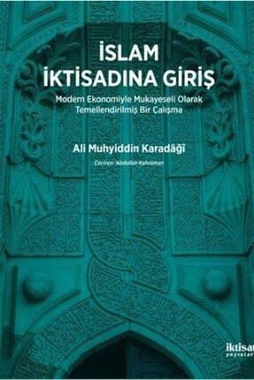 İktisat Yayınları İslam İktisadına Giriş - Ali Muhyiddin Karadaği 0