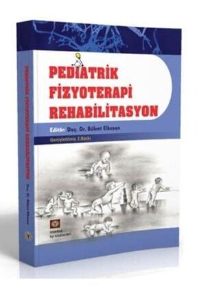 İstanbul Tıp Kitabevi Pediatrik Fizyoterapi Rehabilitasyon 0