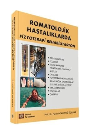 İstanbul Tıp Kitabevi Romatolojik Hastalıklarda Fizyoterapi Rehabilitasyon 0