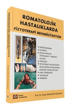 İstanbul Tıp Kitabevi Romatolojik Hastalıklarda Fizyoterapi Rehabilitasyon 1