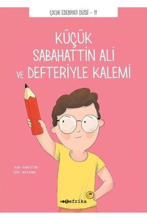 Tefrika Yayınları Küçük Sabahattin Ali ve Defteriyle Kalemi 0