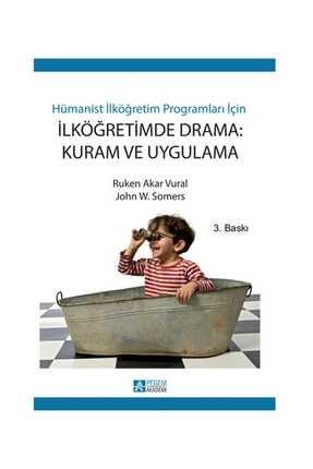 Pegem Akademi Yayıncılık Hümanist İlköğretim Programları İçin İlköğretimde Drama Kuram ve Uygulama 0