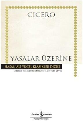 İş Bankası Kültür Yayınları Yasalar Üzerine Hasan Ali Yücel Klasikleri 0