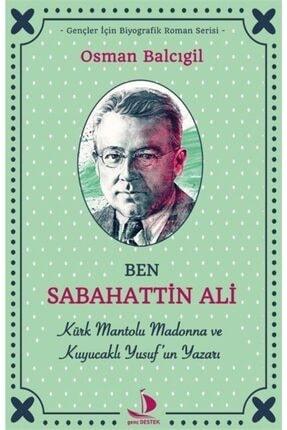 Destek Yayınları Ben Sabahattin Ali 0