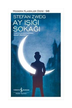 TÜRKİYE İŞ BANKASI KÜLTÜR YAYINLARI Ay Işığı Sokağı - Stefan Zweig 0