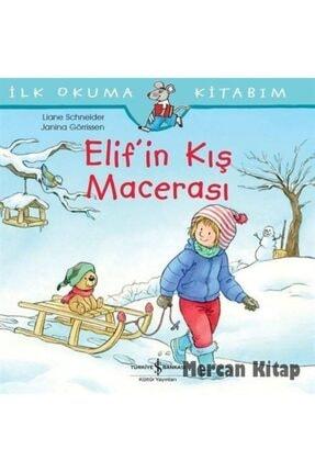 İş Bankası Yayınları Elif'in Kış Macerası / Ilk Okuma Kitabım 0