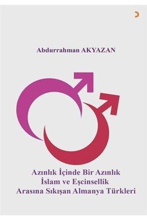 Cinius Yayınları Azınlık Içinde Bir Azınlık Islam Ve Eşcinsellik Arasında Sıkışan Almanya Türkleri 0