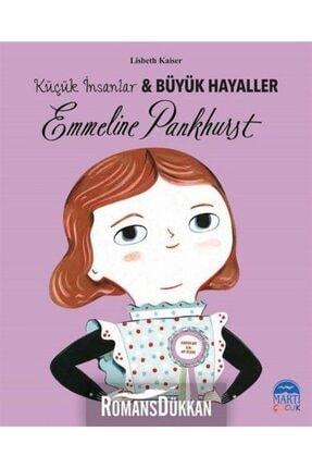 Martı Yayınları Emmeline Pankhurst-küçük Insanlar Ve Büyük Hayaller 0
