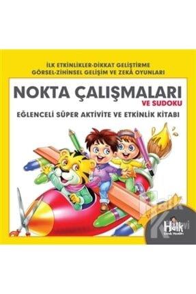 Halk Kitabevi Nokta Çalışmaları Ve Sudoku - Eğlenceli Süper Aktivite Ve Etkinlik Kitabı 0