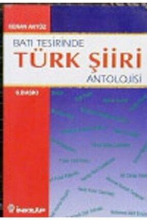 İnkılap Kitabevi Batı Tesirinde Türk Şiiri Antolojisi 0