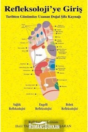 Kitap Dostu Yayınları Refleksoloji'ye Giriş  arihten Günümüze Uzanan Doğal Şifa Kaynağı 0