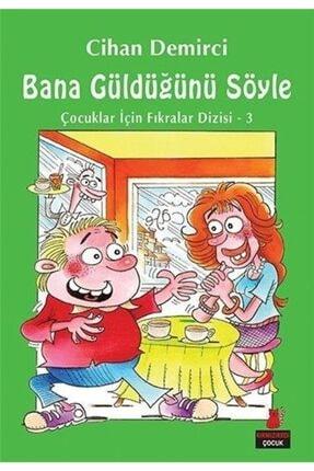Kırmızı Kedi Yayınları Bana Güldüğünü Söyle / Çocuklar Için Fıkralar Dizisi 3 0